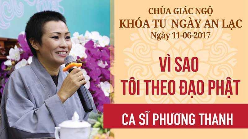 Vì sao tôi theo Đạo Phật – Ca sĩ Phương Thanh