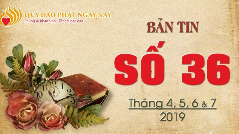 Bản tin Quỹ Đạo Phật Ngày Nay số 36 (BT36)
