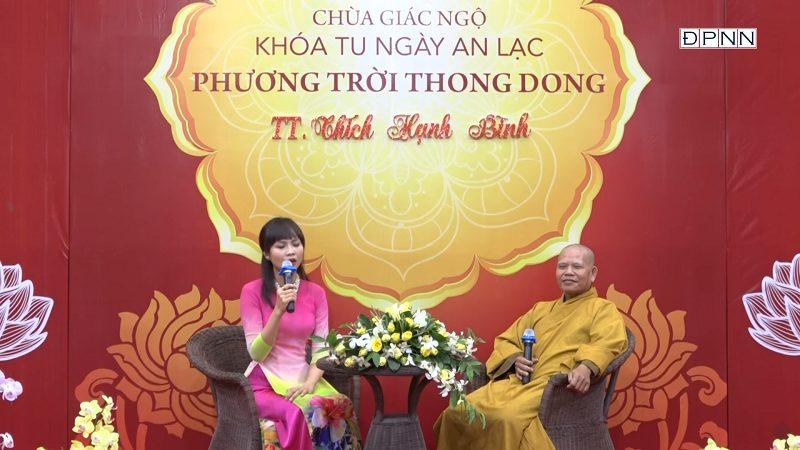 Phương Trời Thong Dong Kỳ 5 – TT. Thích Hạnh Bình